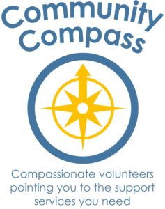 Community Compass – Compassionate volunteers pointing you to the support services you need