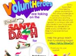 "Poster with the text: ""Gosport's VoluntHeroes are taking on the Virtual Santa Dash for Brain Tumour Research. GVA's Supported Volunteering group are taking on this virtual challenge on Saturday 12 December. It can involve anything from 100m laps around your garden to running a mile with your family in your local park. Whether you donate £5 or £500, every contribution will help to fund brain tumour research. Help the group reach their fundraising target: (url) https://bit.ly/33zwCs7 Thank you for your support. Learn more about Brain Tumour Research at www.braintumourresearch.org"" as well as logos and a photo of the group wearing superhero capes and masks, with drawn on santa hats."